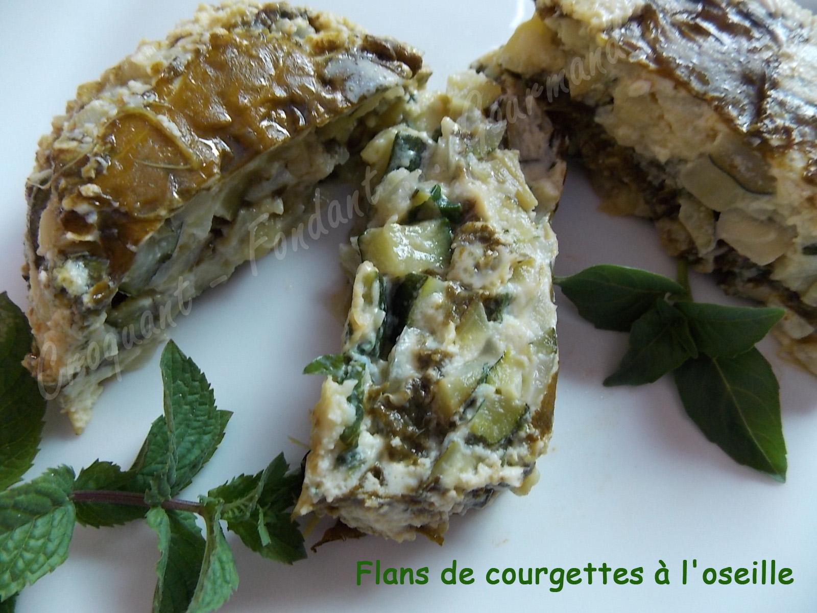 Flans de courgettes l 39 oseille croquant fondant gourmand - Planter de l oseille ...