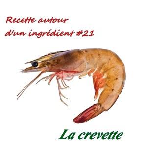 recette autour d'un ingrédient la crevette