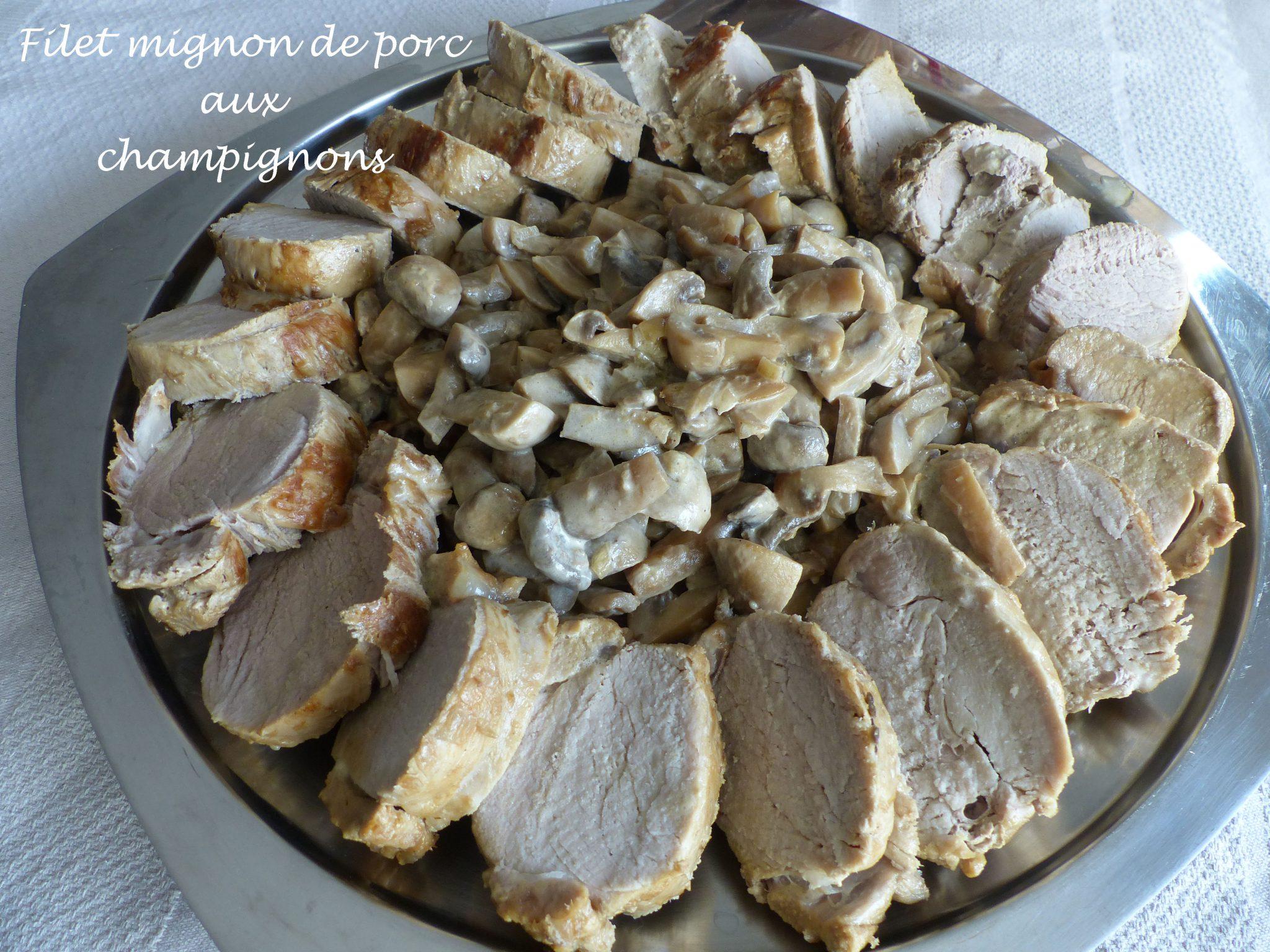 Filet mignon de porc aux champignons P1130605 R